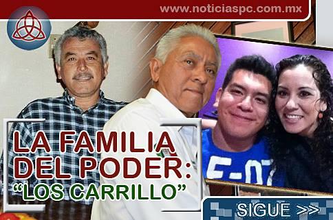 """La familia del poder: """"Los Carrillo"""""""